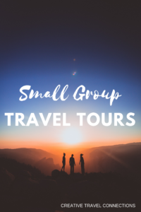 Small Group Travel Tours